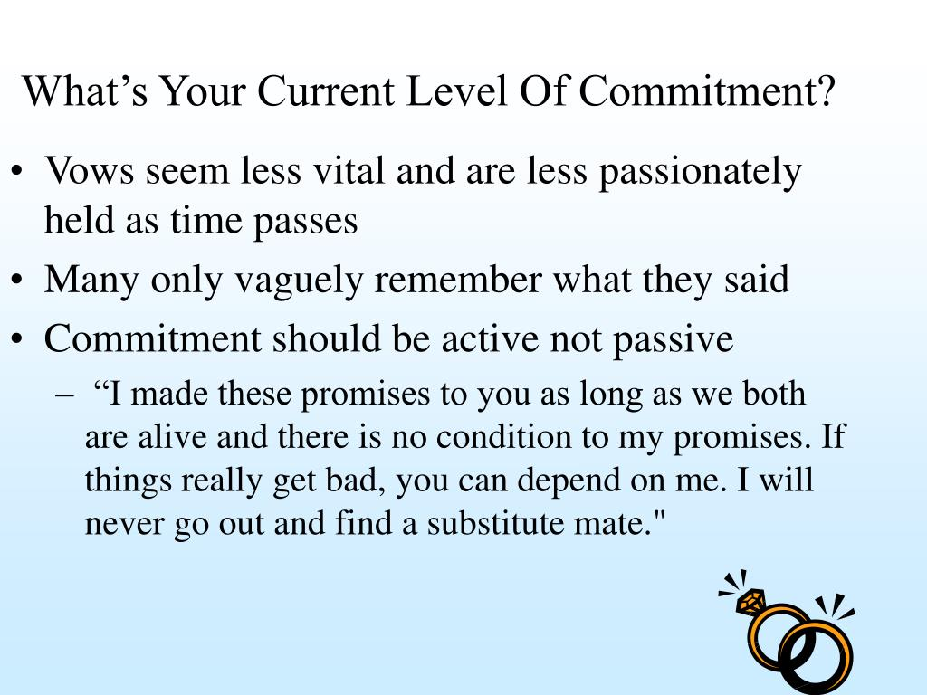 What's Your Current Level Of Commitment?
