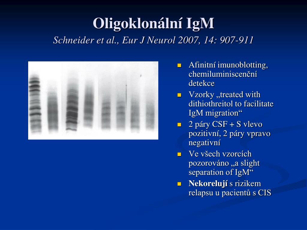 Oligoklonální IgM