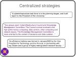 centralized strategies