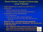recent review changes to discourage lousy proposals