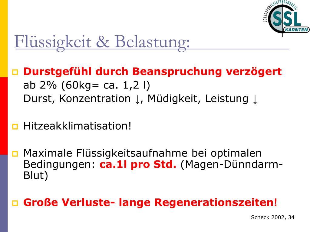 Flüssigkeit & Belastung: