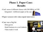 phase 1 paper case results