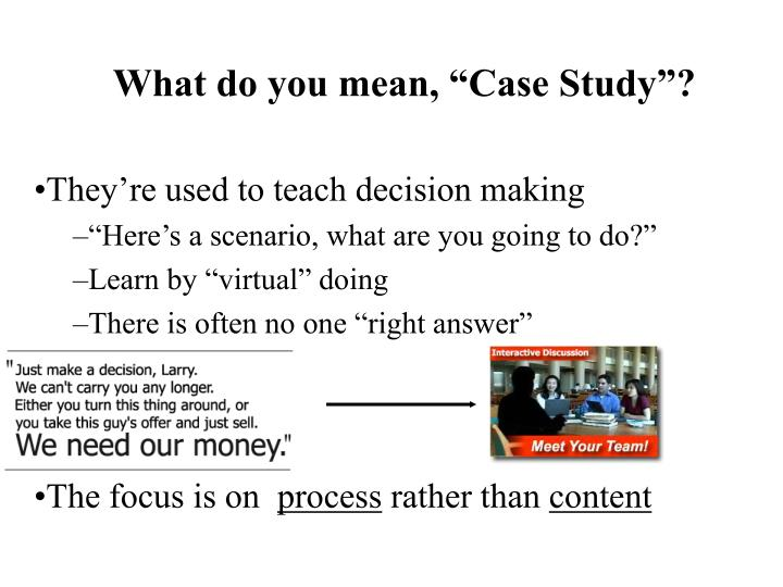 What do you mean case study