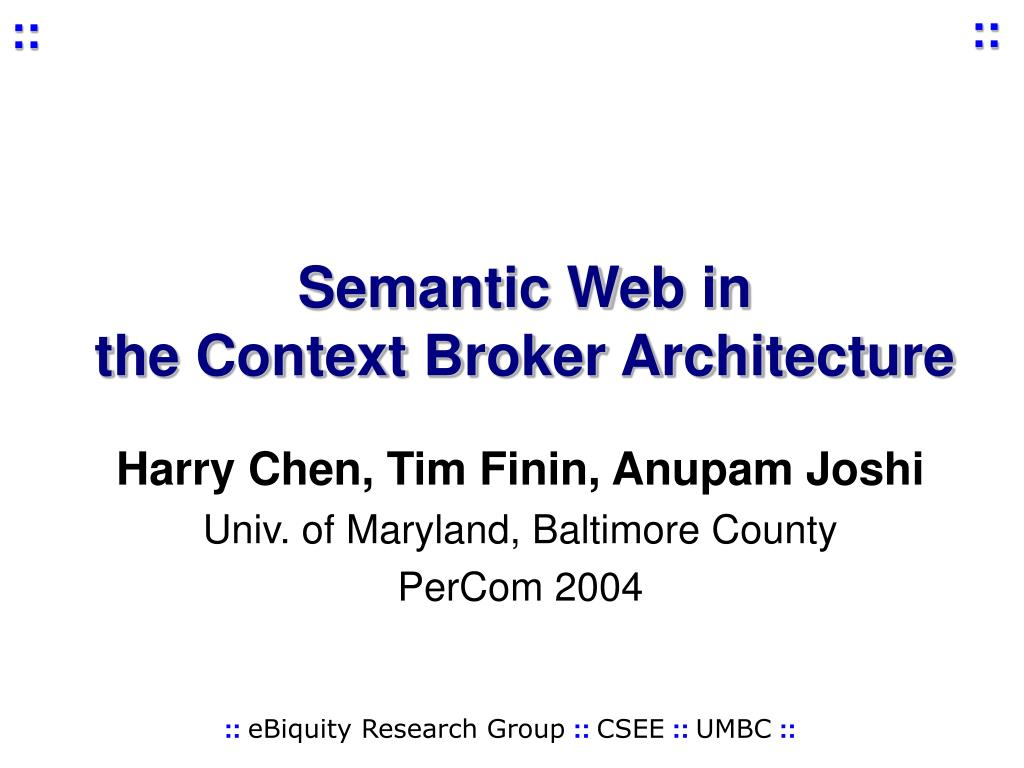 semantic web in the context broker architecture l.