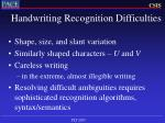 handwriting recognition difficulties