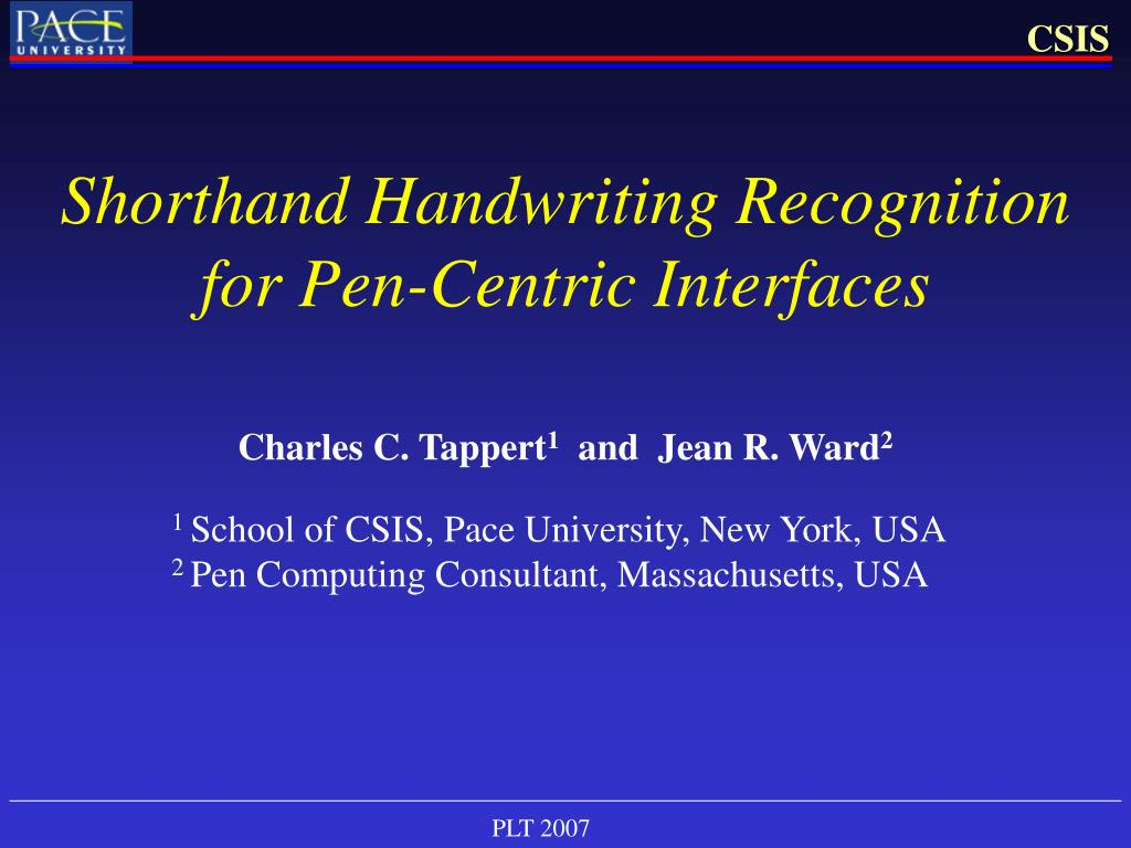shorthand handwriting recognition for pen centric interfaces l.