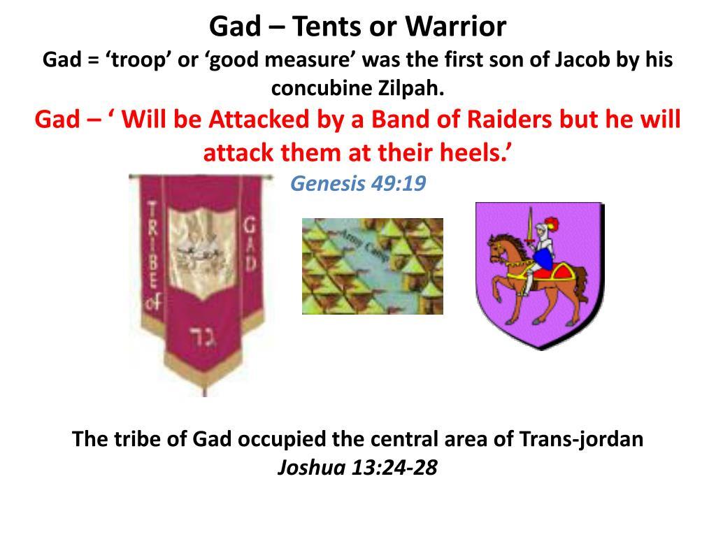Gad – Tents or Warrior