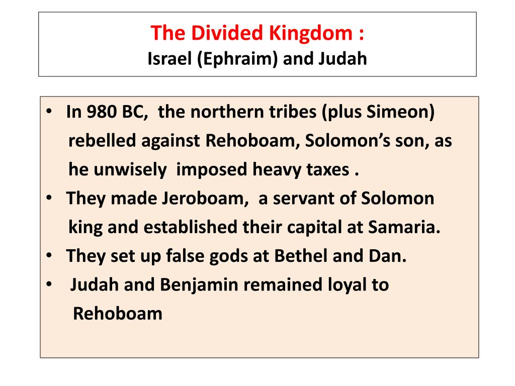 The Divided Kingdom :