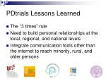 pdtrials lessons learned