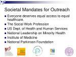 societal mandates for outreach