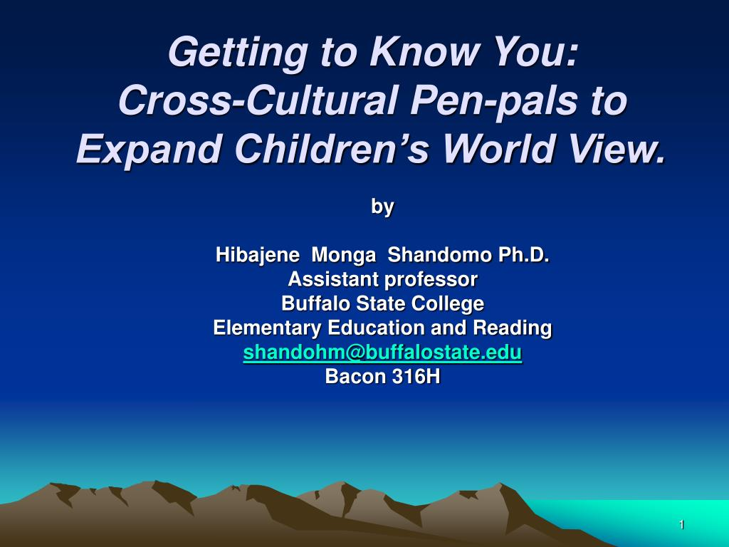 getting to know you cross cultural pen pals to expand children s world view l.