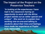 the impact of the project on the preservice teachers