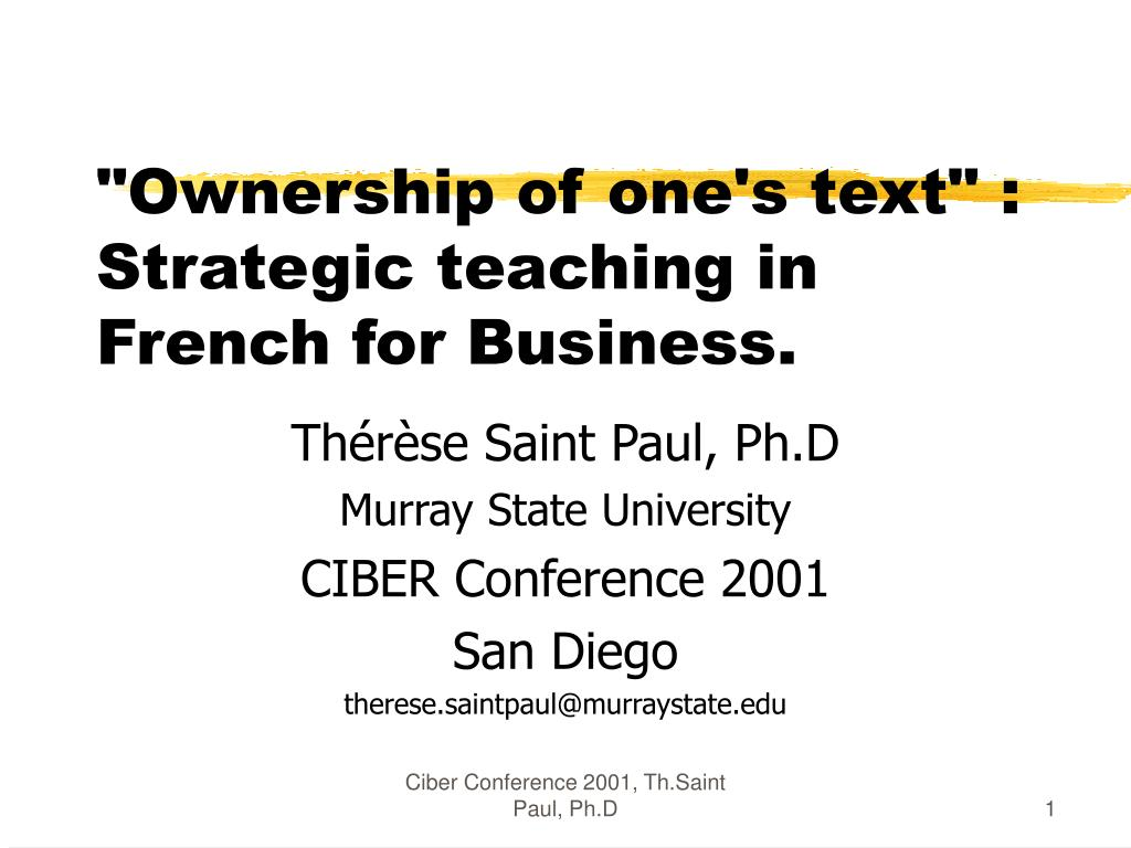 ownership of one s text strategic teaching in french for business l.