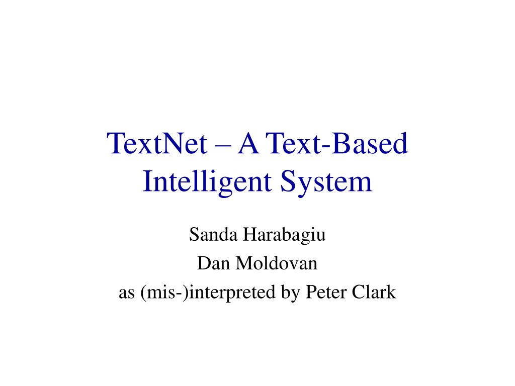 textnet a text based intelligent system l.