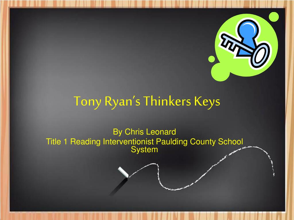 tony ryan s thinkers keys l.