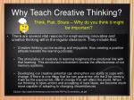 why teach creative thinking