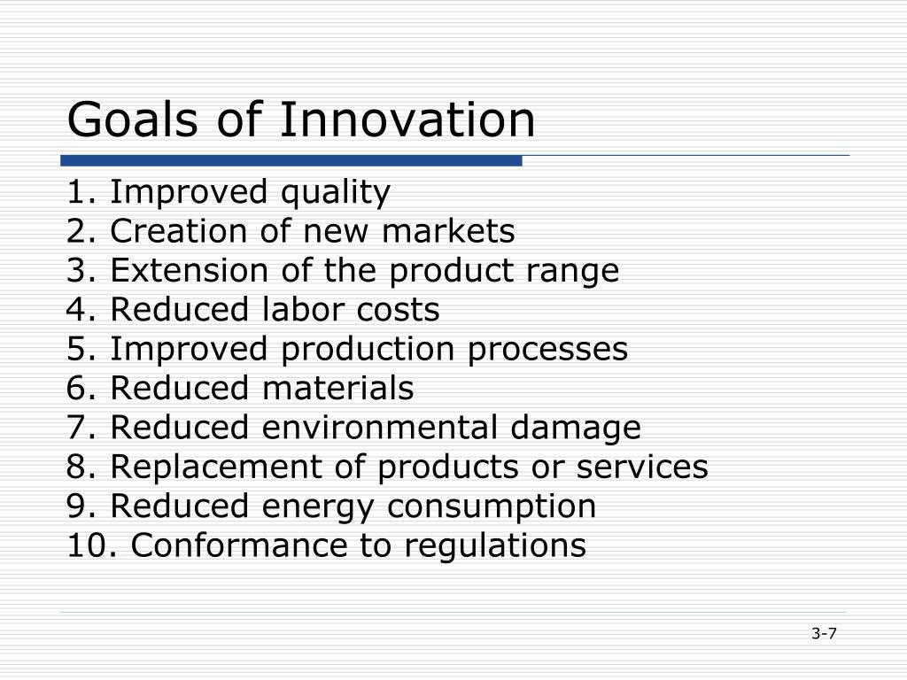 Goals of Innovation