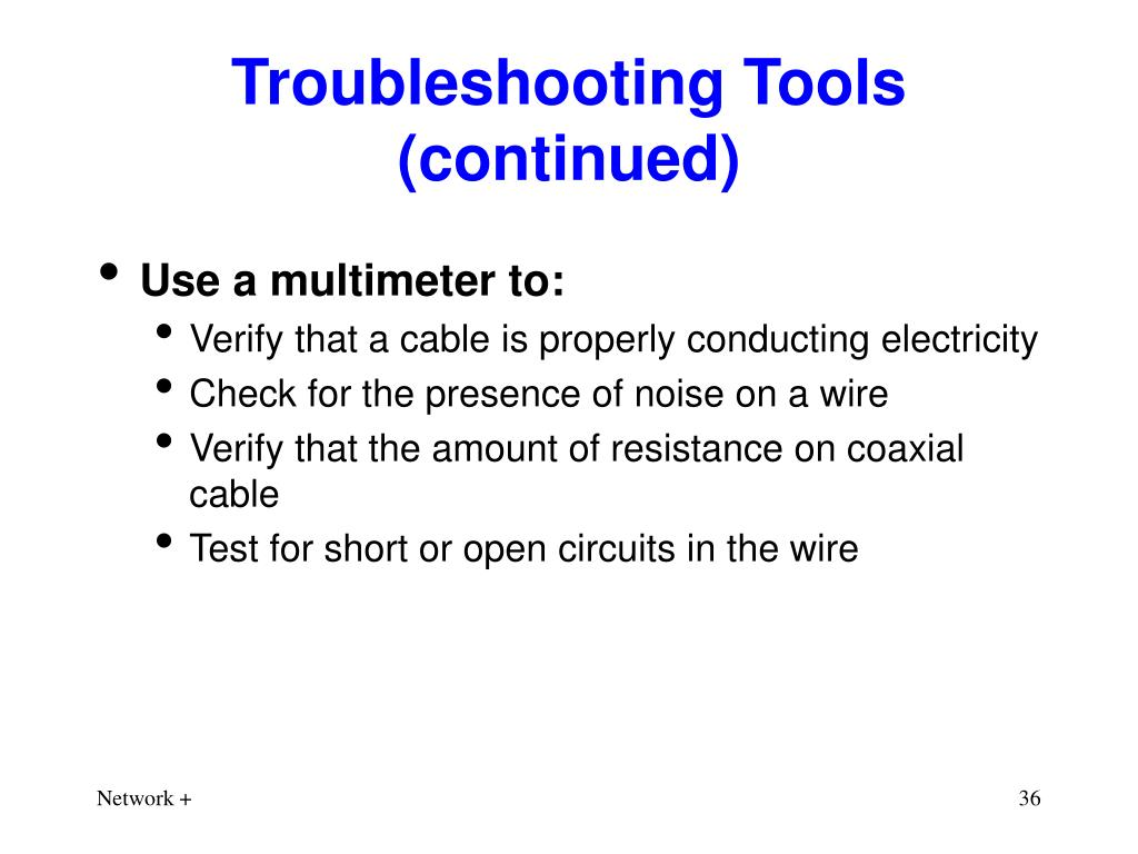 Troubleshooting Tools (continued)
