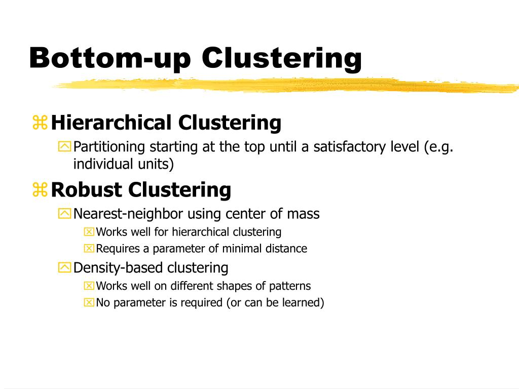 Bottom-up Clustering