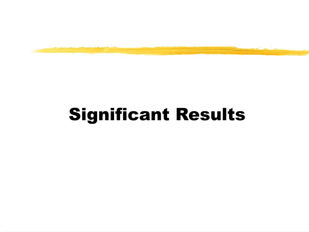 Significant Results