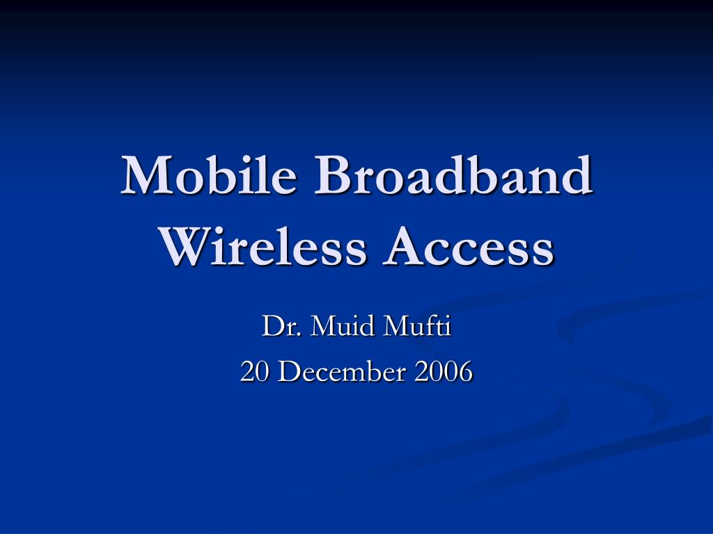 mobile broadband wireless access l.