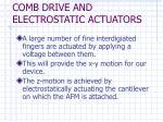 comb drive and electrostatic actuators