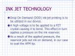 ink jet technology