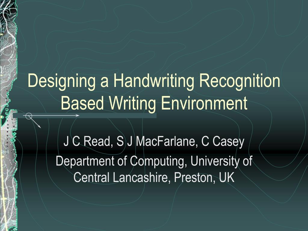 designing a handwriting recognition based writing environment l.
