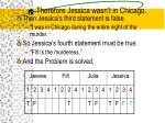 therefore jessica wasn t in chicago