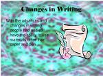 changes in writing