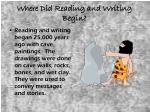 where did reading and writing begin