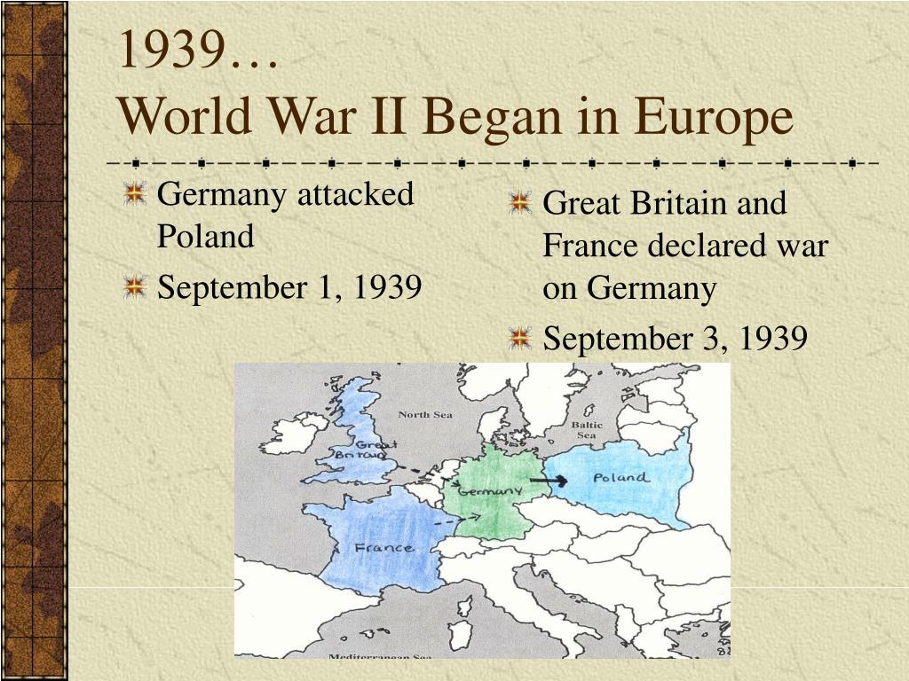 Germany attacked Poland