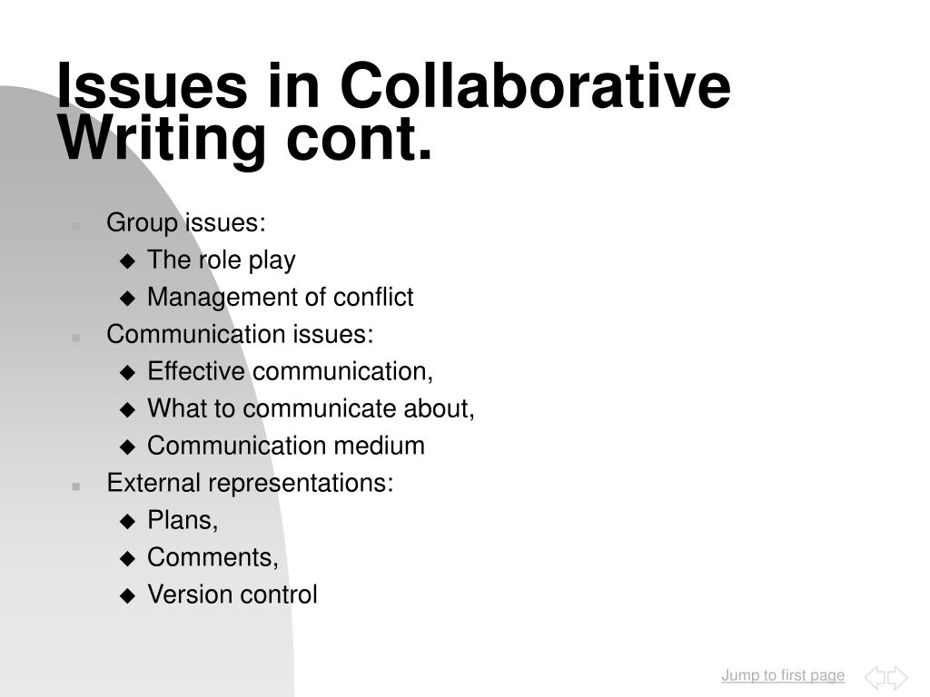 Issues in Collaborative Writing cont.
