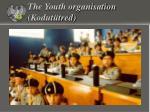 the youth organisation kodut tred
