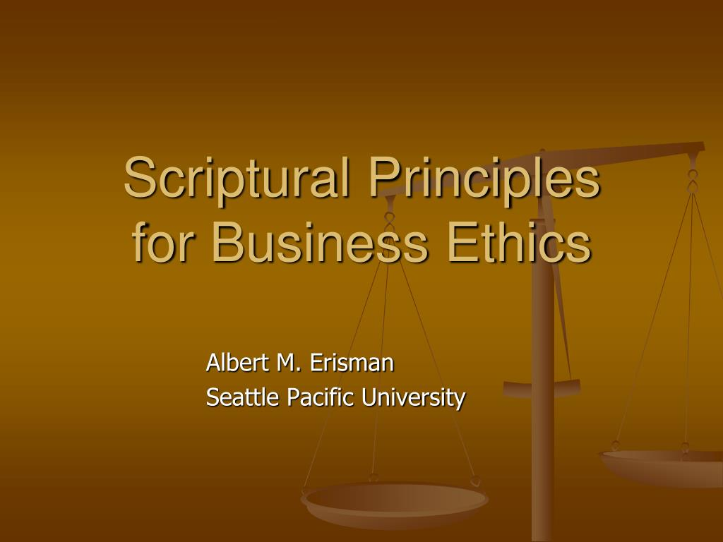 scriptural principles for business ethics l.