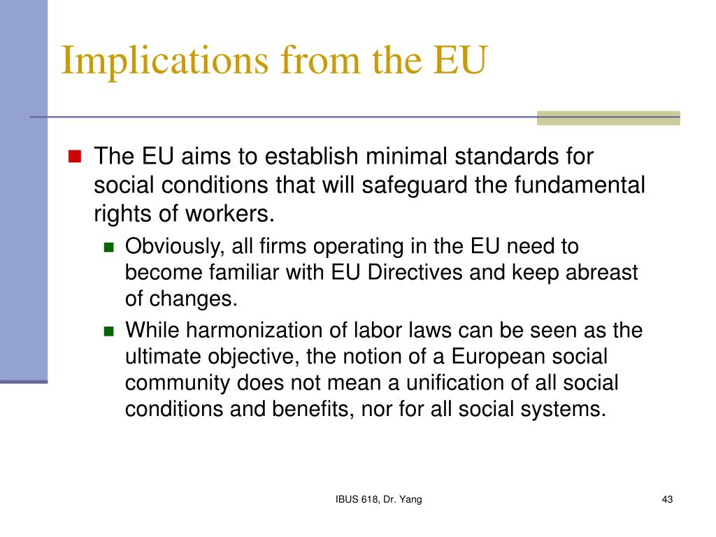Implications from the EU