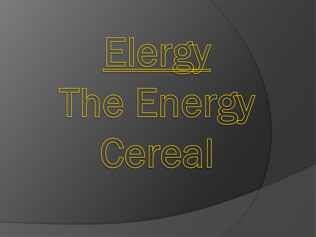 elergy the energy cereal l.