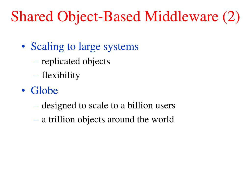 Shared Object-Based Middleware (2)