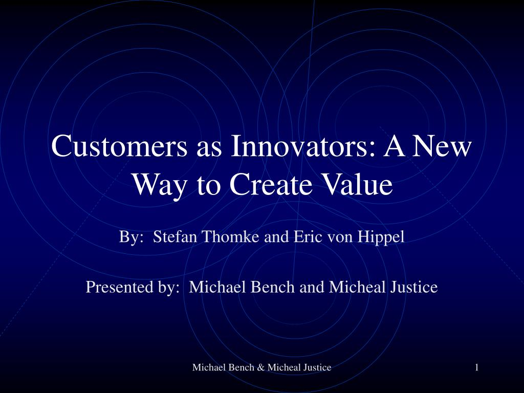 customers as innovators a new way to create value l.