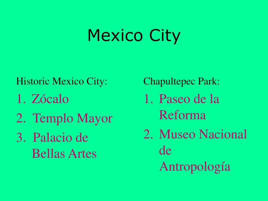 Historic Mexico City: