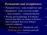 permanents and straighteners