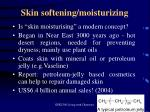 skin softening moisturizing
