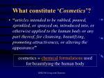 what constitute cosmetics