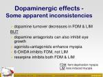 dopaminergic effects some apparent inconsistencies
