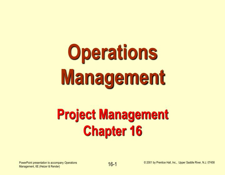 operations management project management chapter 16 n.
