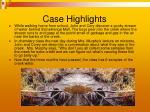 case highlights