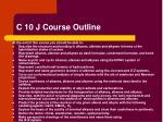 c 10 j course outline