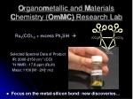 o rgano m etallic and m aterials c hemistry ommc research lab31
