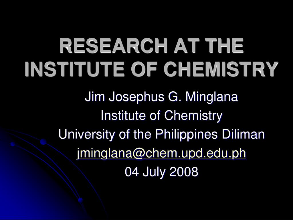 research at the institute of chemistry l.