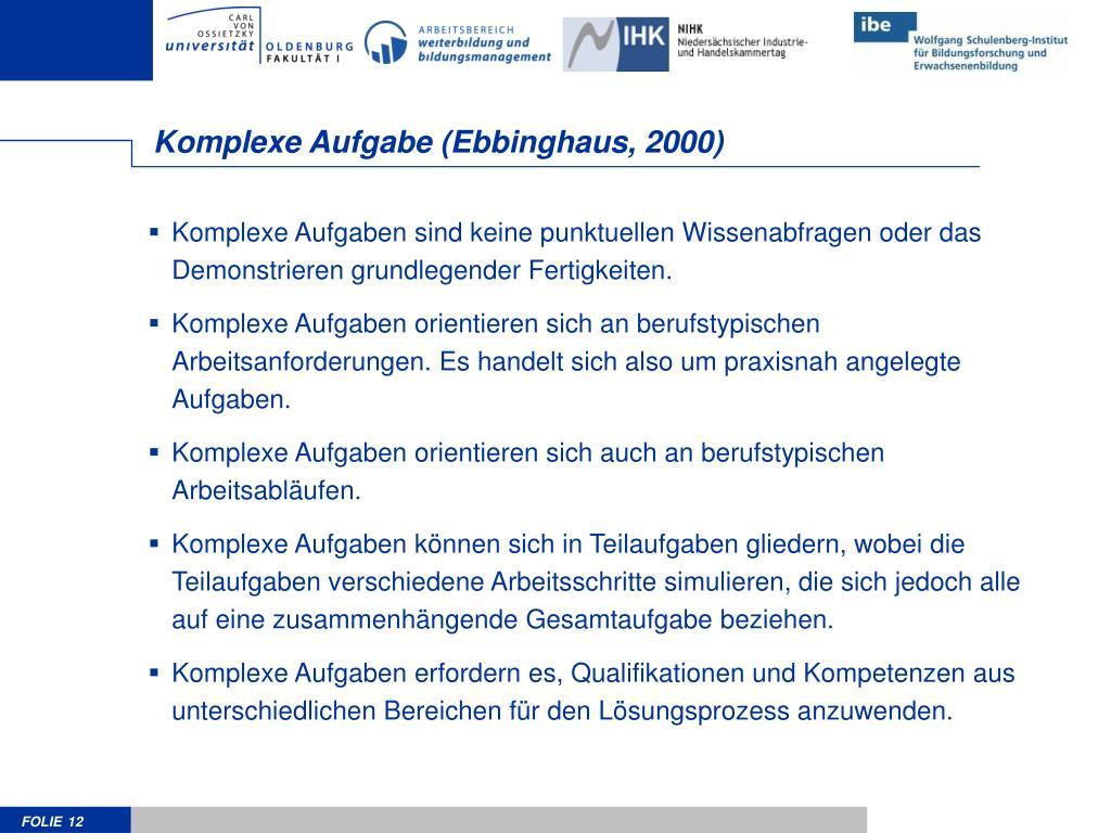 Komplexe Aufgabe (Ebbinghaus, 2000)